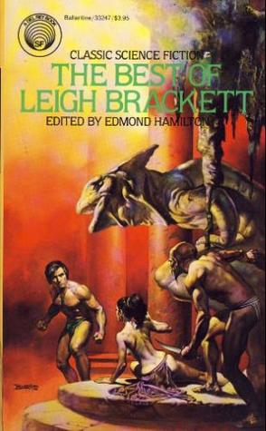 The Best of Leigh Brackett by Leigh Brackett
