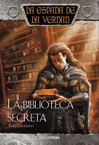 La Biblioteca Secreta (La Espada de la Verdad, #20)