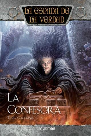 La Confesora (La Espada de la Verdad, #22)