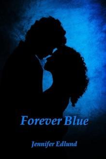 Forever Blue by Jennifer Edlund