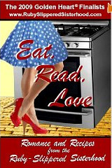 Eat, Read, Love: Romance and Recipes From the Ruby-Slippered Sisterhood by Ruby-Slippered Sisterhood