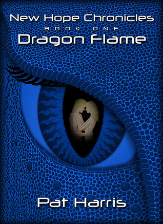 Dragon Flame (New Hope Chronicles #1)