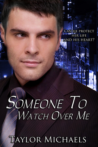 Someone to Watch Over Me (Sonoran Securi...