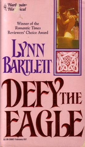 Descargar Defy the eagle epub gratis online Lynn Bartlett