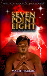 Seven Point Eight  by Marie Harbon