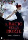 Il bacio della morte by Marta Palazzesi
