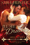 I'll See You in My Dreams by Sable Hunter