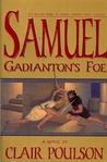 Samuel: Gadianton's Foe (Samuel Adventure, #2)