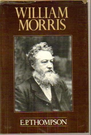 William Morris: Romantic to Revolutionary