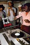 Rub a Dub Style: ...