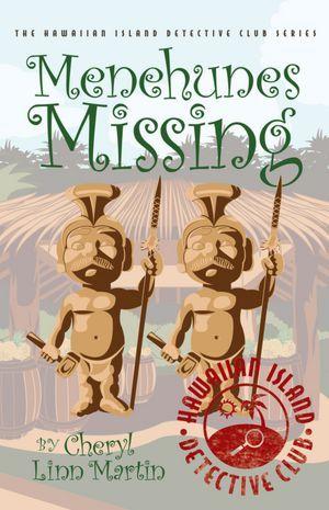 Menehunes Missing