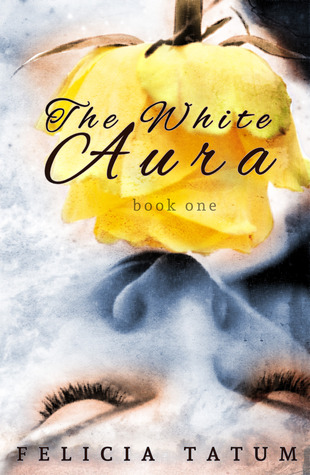 The White Aura (White Aura, #1)