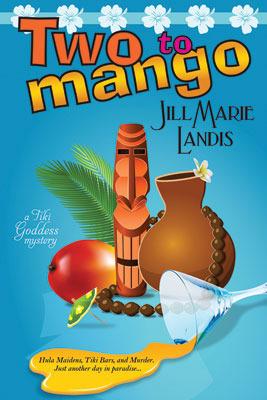 Two to Mango (A Tiki Goddess Mystery, #2)