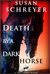 Death by a Dark Horse (Thea Campbell Mysteries, #1) by Susan Schreyer