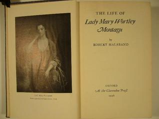 The Life of Lady Mary Wortley Montagu