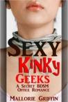 Sexy Kinky Geeks: A Secret BDSM Office Romance