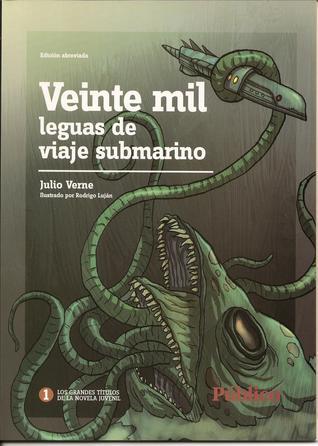 Veinte mil leguas de viaje submarino: Edición abreviada (Grandes títulos de la novela juvenil, #1)