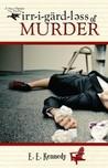 Irregardless of Murder (Miss Prentice, #1)