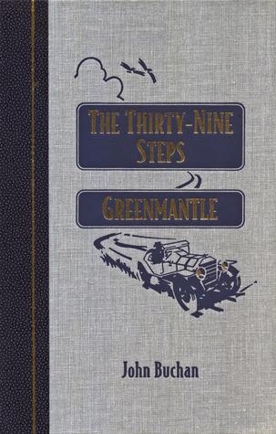 The Thirty-Nine Steps / Greenmantle