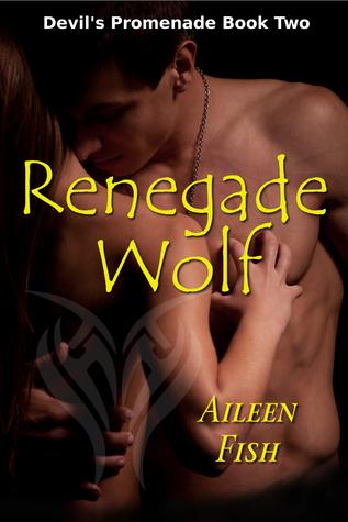 Renegade Wolf (Devil's Promenade, #2)
