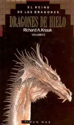 Dragones de hielo (El Reino de los Dragones, #2)
