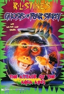 The Attack of the Aqua Apes (Ghosts of Fear Street, #3)