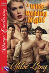 A Wilde Wedding Night (The Brothers of Wilde, Nevada 0)