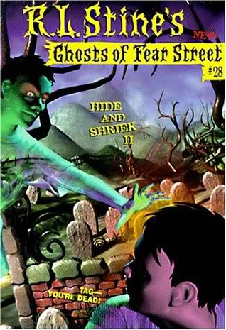 Hide and Shriek II (Ghosts of Fear Street, #28)