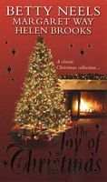 The Joy of Christmas: The Mistletoe Kiss/Outback Angel/The Christmas Marriage Mission