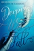 Deeper We Fall (Fall and Rise, #1) by Chelsea M. Cameron