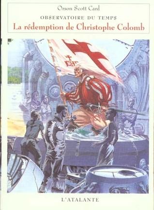 La rédemption de Christophe Colomb (Observatoire du temps, #1)