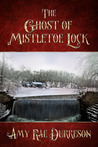 The Ghost of Mistletoe Lock by Amy Rae Durreson