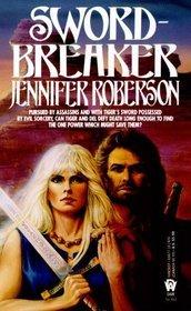 Sword-Breaker by Jennifer Roberson