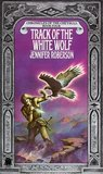 Track of the White Wolf (Chronicles of the Cheysuli, #4)