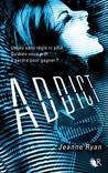 Addict by Jeanne Ryan