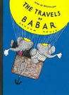 The Travels of Babar by Jean de Brunhoff