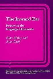 The Inward Ear: Poetry in the Language Classroom