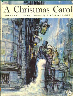A Christmas Carole:  Dickens' Classic Illustrated by Ronald