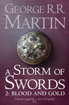 Download ebook A Storm of Swords: Blood and Gold (A Song of Ice and Fire, #3: Part 2 of 2) by George R.R. Martin