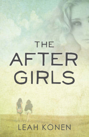 Ebook The After Girls by Leah Konen PDF!
