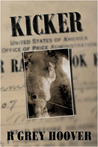 Kicker by R. Grey Hoover