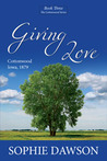 Giving Love (Cottonwood, #3)