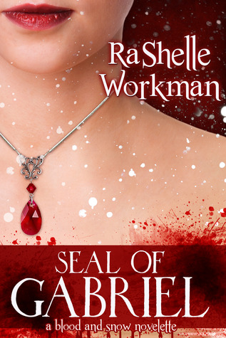 Seal of Gabriel (Blood and Snow, #7)
