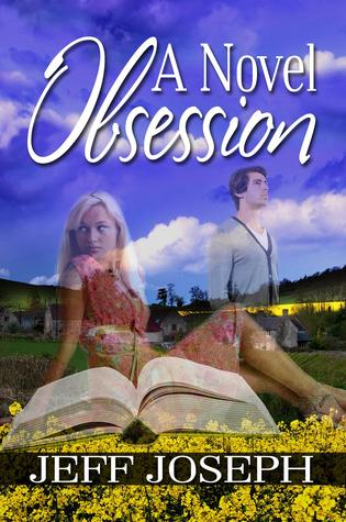 A Novel Obsession by Jeff Joseph