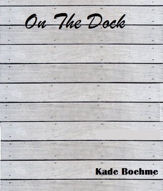 On The Dock
