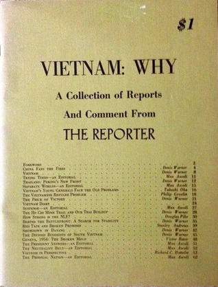 Vietnam: Why - A Collection of Reports and Comment from The Reporter