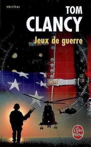 Jeux De Guerre (Jack Ryan, #1)