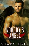 Nobody's Angel (Earth Angels, #1)