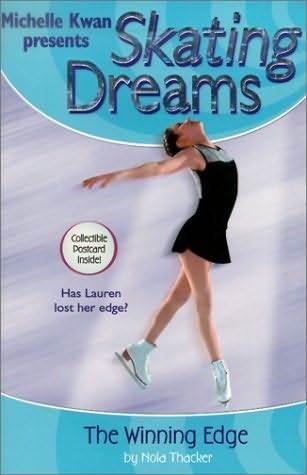 The Winning Edge(Michelle Kwan Presents Skating Dreams 5)