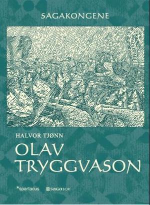 Olav Tryggvason (Sagakongene #8)